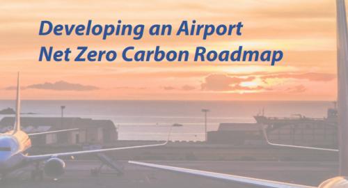 Developing your Airport Net Zero Carbon Roadmap